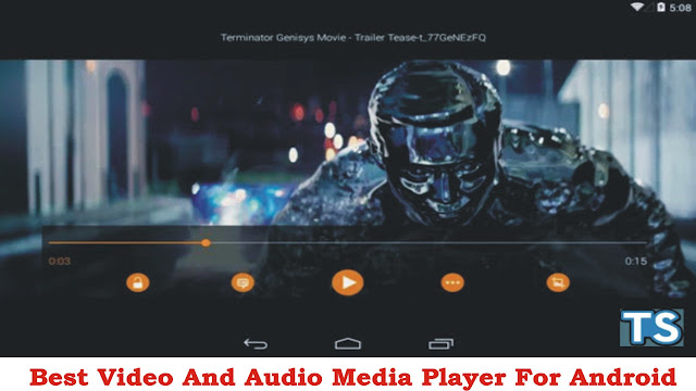 Best Video and Audio Media Player for Android