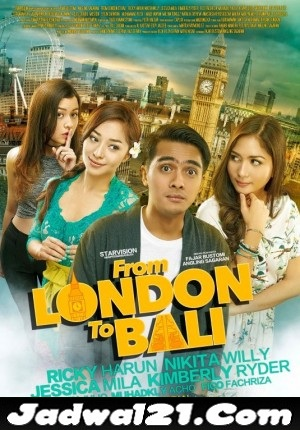 Film From London To Bali 2017 Bioskop