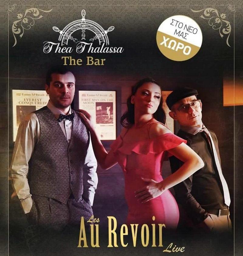 Οι Les Au Revoir live @ Thea Thalassa