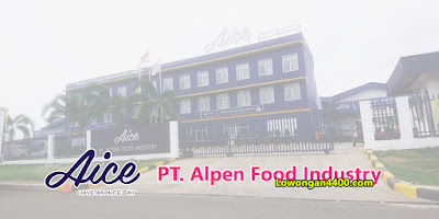 Lowongan Kerja PT. Alpen Food Industry Cikarang Terbaru