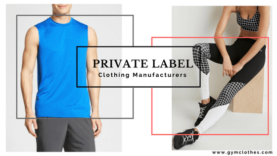private label fitness clothing manufacturers
