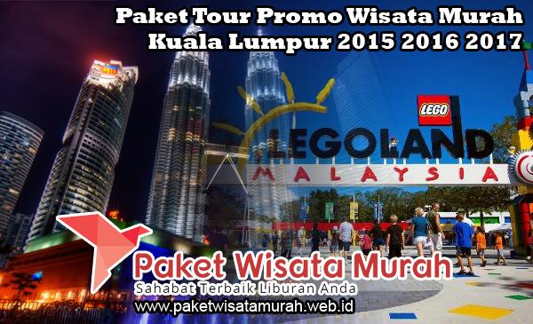 Paket Wisata Malaysia Murah