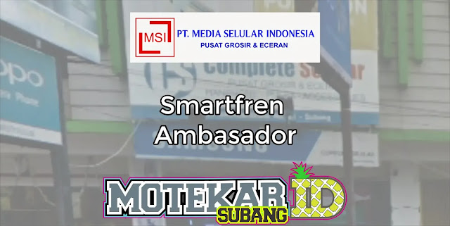 Info Loker Smartfren Ambasador Complete Selular Grup Subang Mei 2019
