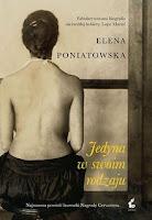 Elena Poniatowska, Jedyna w swoim rodzaju, Okres ochronny na czarownice, Carmaniola