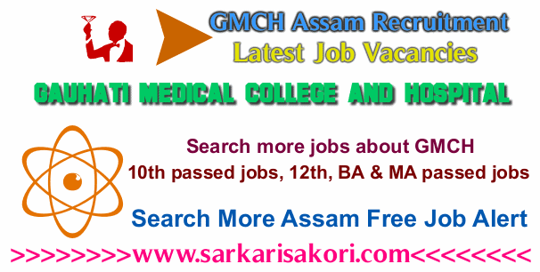 Gauhati Medical College and Hospital Recruitment