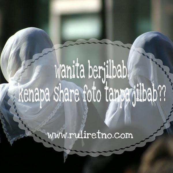 8 alasan wanita berjilbab, kenapa nge-share foto tanpa jilbab ?