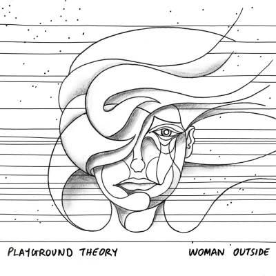 Playground Theory - Woman Outside