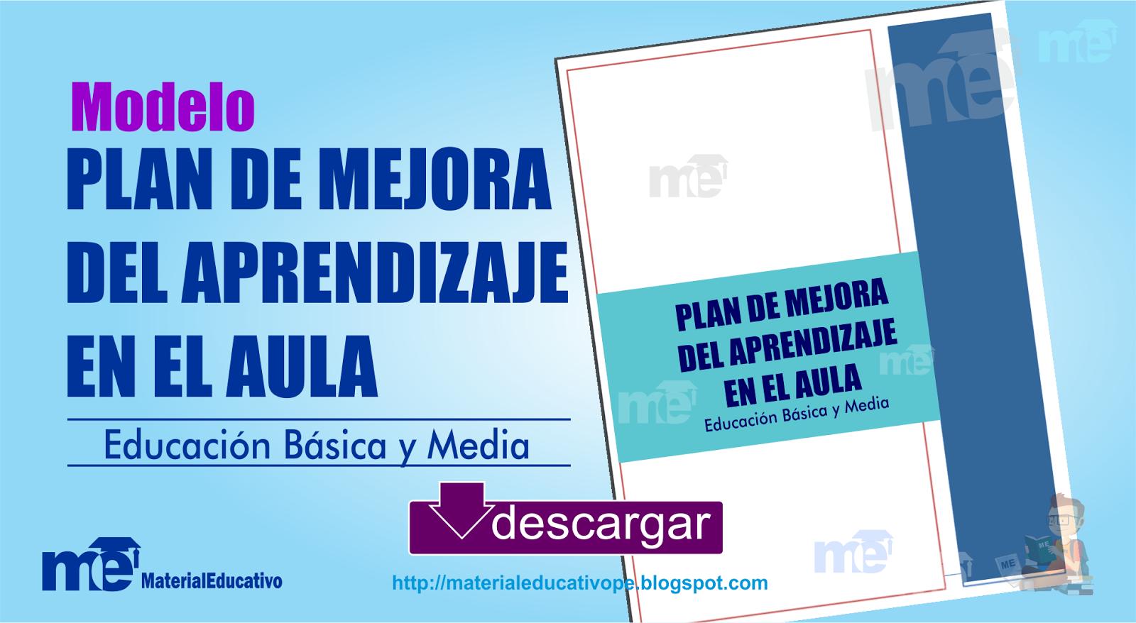 PLAN DE MEJORA DEL APRENDIZAJE EN EL AULA ~ MATERIAL EDUCATIVO
