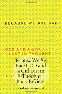 because we are bad, book review, book reviews, lily bailey, mental health, ocd,