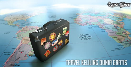 Cara Agar Bisa Travel Keliling Dunia Gratis