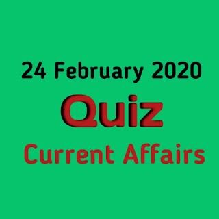 Current Affairs Quiz in Hindi - 24 February 2020