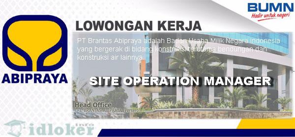 Lowongan Kerja Site Operation Manager PT Brantas Abipraya (Persero)