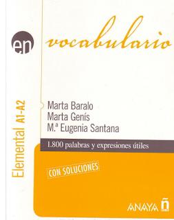 VOCABULARIO ESPAÑOL A1-A2.  1.800 PALABRAS Y EXPRESIONES ÚTILES
