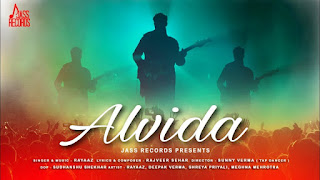 Presenting Alvida lyrics penned by Rajveer Sehar & music is given by Rayaaz. Latest Punjabi song alvida is sung by Rayaaz & released by Jass Records