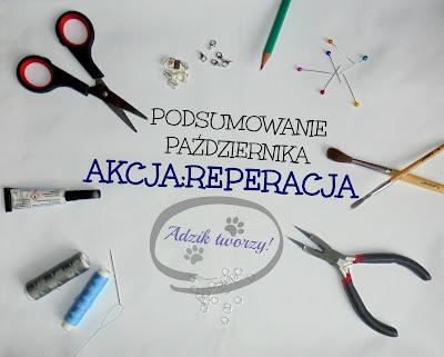 Akcja:Reperacja - pomysły na naprawy, przeróbki DIY oraz kreatywny recykling