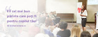 """Seminarul """"18 Tehnici Fundamentale de Parenting pentru Copii Echilibrati si Parinti Impliniti"""" si la Bacau!"""