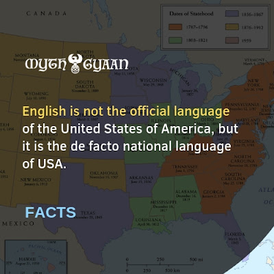 English Facts: English is not the official language of the United States of America, but it is the de facto national language of USA.