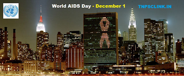 TNPSC Current Affairs GK Today: World AIDS Day - December 1, 2017 - Notes
