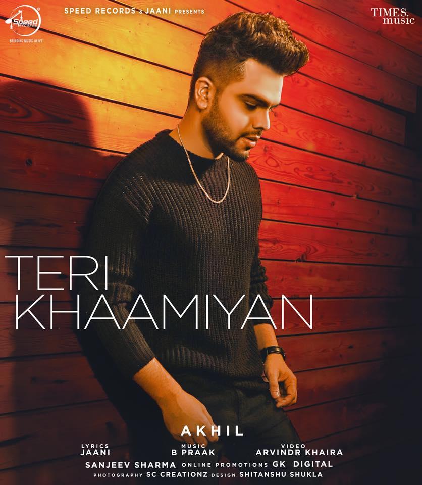 Teri Khaamiyan   Akhil  new song