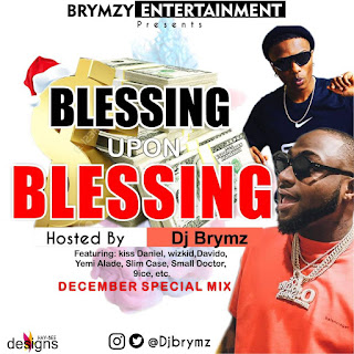 DJ Brymz - Blessing Upon Blessing Mixtape
