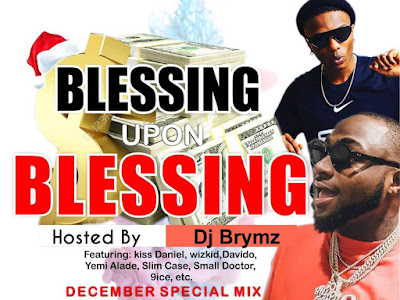 DOWNLOAD MIXTAPE: DJ Brymz - Blessing Upon Blessing Mixtape