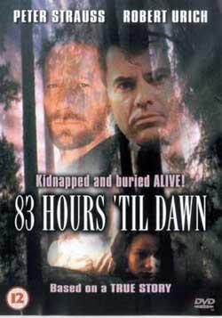 83 Hours 'Til Dawn (1990)