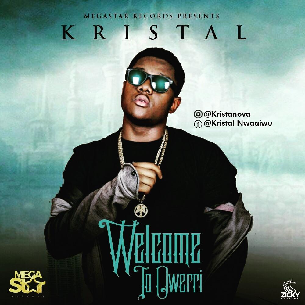 DOWNLOAD: Kristal -WelcomeToOwerri