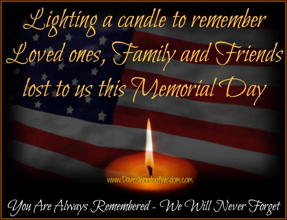 Daveswordsofwisdom.com: Lighting A Candle For Memorial Day