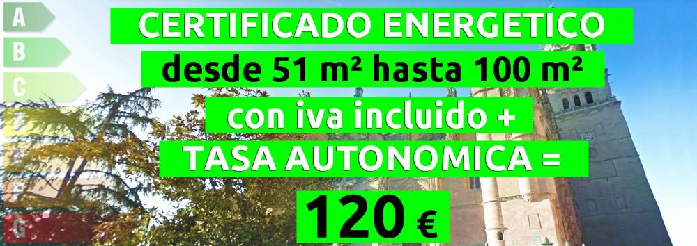 certificado y tasa 51 hasta 100 m2 = 120 €