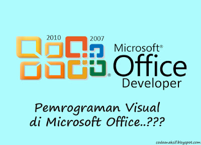 Menampilakan Menu Developer di Microsoft Office 2007/2010