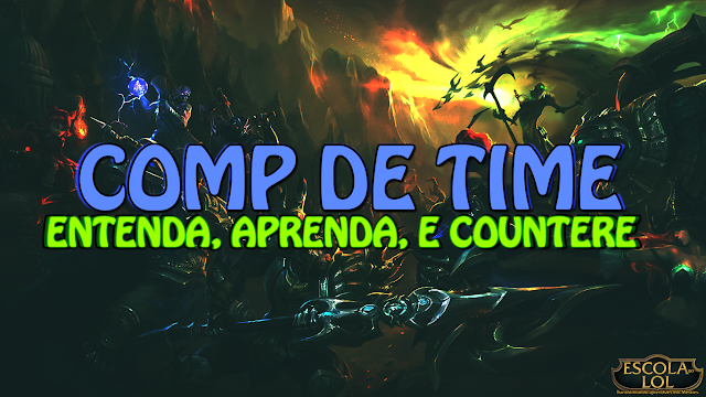 COMP de Time - League of Legends