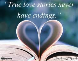 Best Quotes About Love Messages: true love stories never have endings,