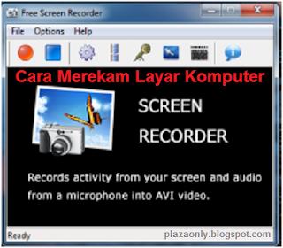 Cara Merekam Layar Komputer Dengan Free Screen Recorder