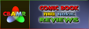 Comic Book And Movie Reviews