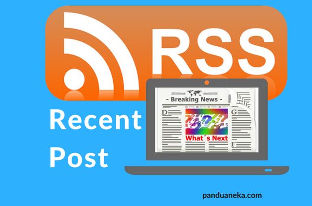 Cara Membuat Recent Post Widget Keren di Blog