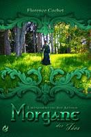 Morgane des fées Florence Cochet