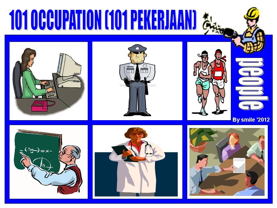 Laskar Pelangi Anak Bangsa 101 Occupation 101 Pekerjaan