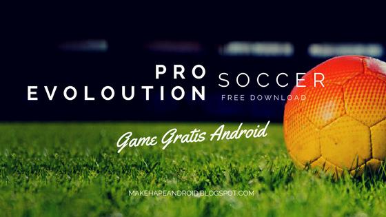 Download PES 2018 untuk Android Gratis
