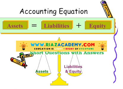 Accounting Equation – Short Questions and Answers