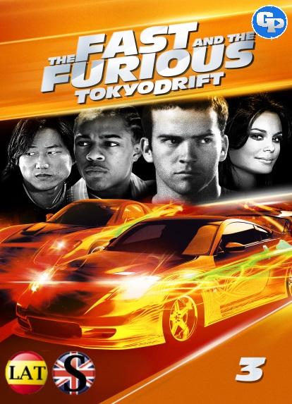 RAPIDOS Y FURIOSOS 3 (2006) HD 1080P LATINO/INGLES