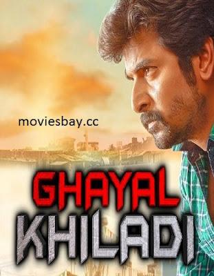 Ghayal Khiladi 2019 Hindi Dubbed 300MB Movie Download