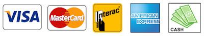 We accept VISA, MasterCard, Interac, American Express and Cash