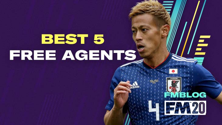 Best 5 Free Agents in FM20