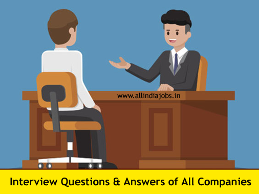 interview questions and answers of all companies it non it and govt - Bpo Interview Questions And Answers