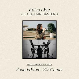 Raisa - Raisa Live In Lapangan Banteng (Sounds From The Corner) [Live] - EP on iTunes