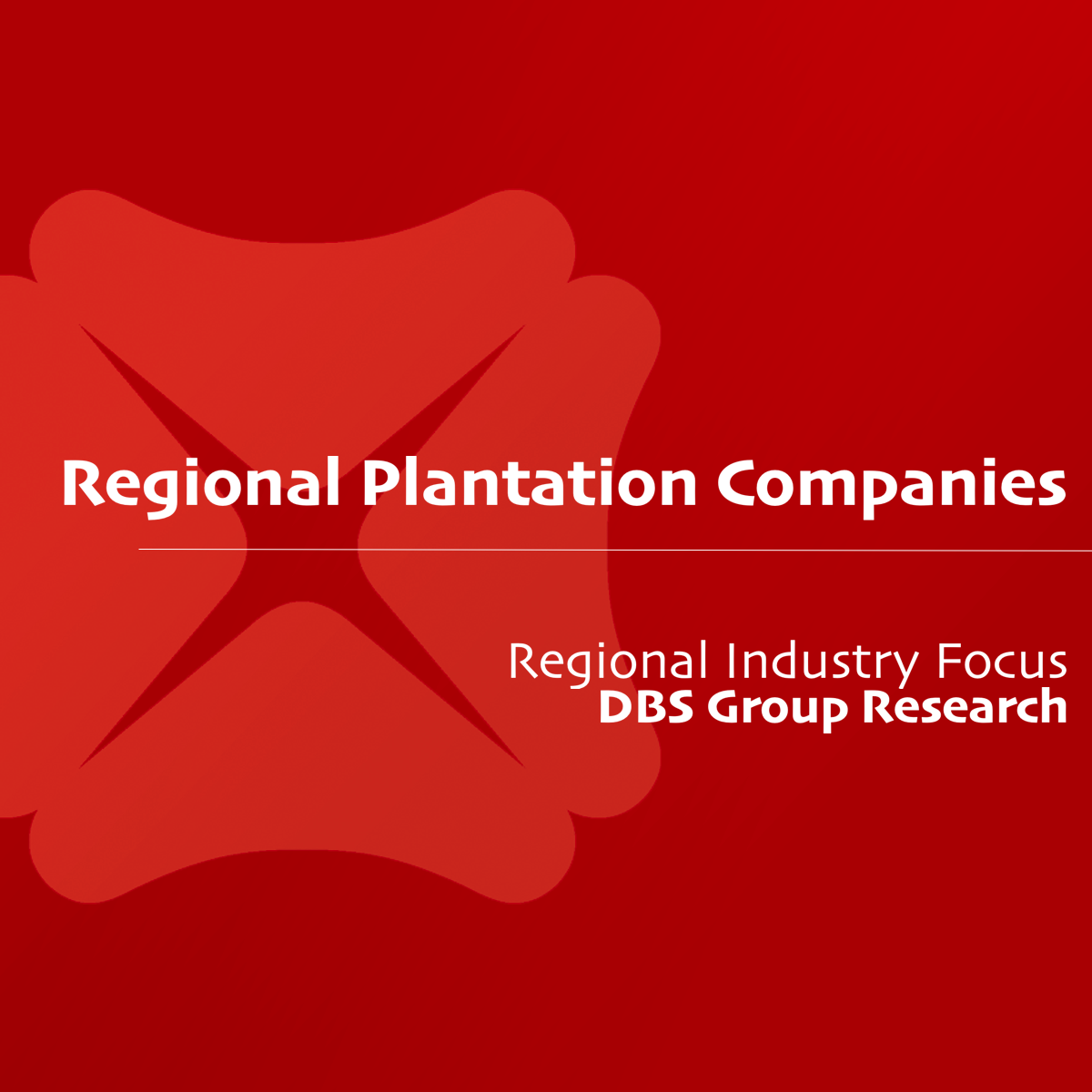 Regional Plantations Companies - DBS Group Research | SGinvestors.io