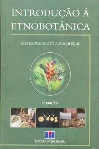 Livro - Etnobotanica - Ulisses Paulino de Albuquerque1
