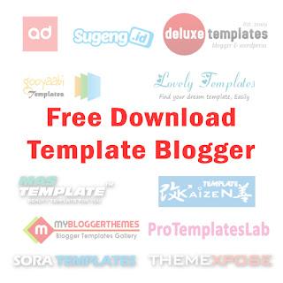 Kumpulan Situs Penyedia Template Blogger Gratis