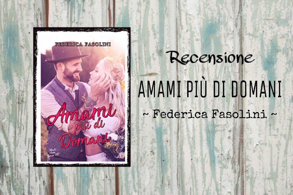 Booklovers105 Recensione Amami Piu Di Domani Federica Fasolini
