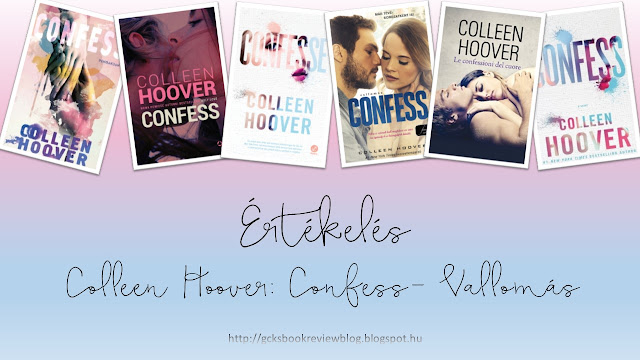 Értékelés, Eredményhirdetés - Colleen Hoover: Confess- Vallomás